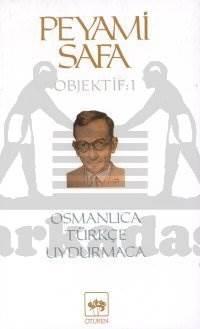Osmanlıca, Türkçe, Uydurmaca / Objektif: 1