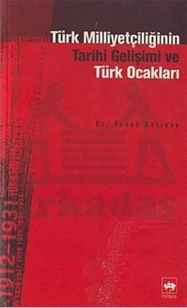 Türk Milliyetçiliğinin Tarihî Gelişimi ve Türk Ocakları