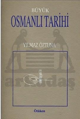 Büyük Osmanlı Tarihi / 10 Cilt