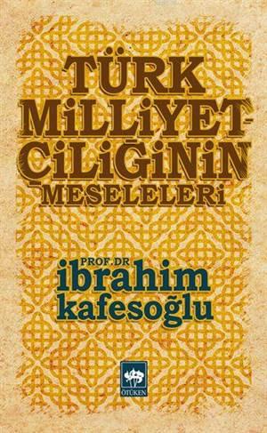 Türk Milliyetçiliginin Meseleleri