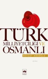 Türk Milliyetçiliği ve Osmanlı