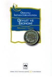 Osmanlı İmparatorluğu'nda Devlet ve Ekonomi