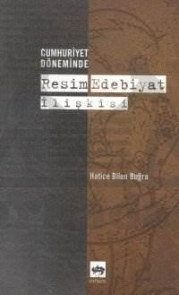 Cumhuriyet Döneminde Resim - Edebiyat İlişkisi