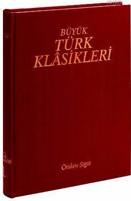 Büyük Türk Klasikleri / 6. Cilt