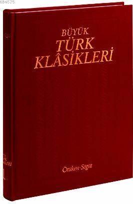 Büyük Türk Klasikleri / 10. Cilt