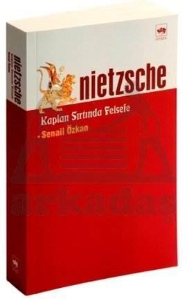 Nietzsche / Kaplan Sırtında Felsefe