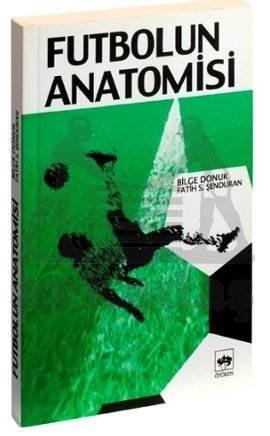 Futbolun Anatomisi