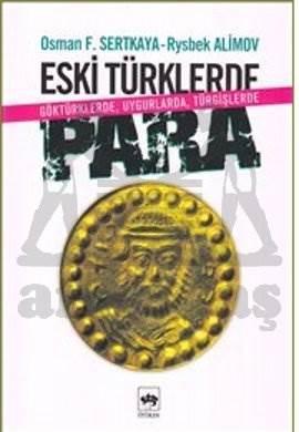 Eski Türklerde Para / Göktürklerde, Uygurlarda, Türgişlerde