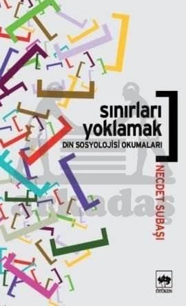 Sınırları Yoklamak / Din Sosyolojisi Okumaları