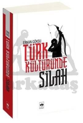 Türk Kültüründe Silah