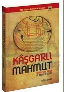 Büyük Türk Bilgin ve Ansiklopedisti Kâşgarlı Mahmut