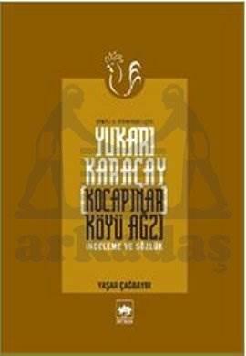 Yukarı Karaçay [Kocapınar] Köyü Ağzı / İnceleme ve Sözlük