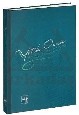 Yetik Ozan / Bütün Şiirleri