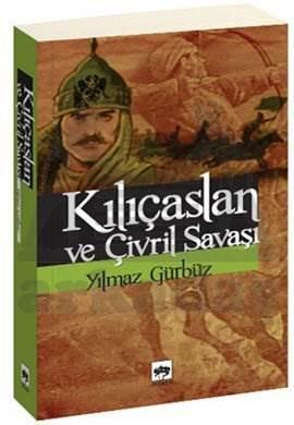 Kılıçaslan ve Çivril Savaşı