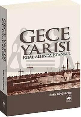 Gece Yarısı / İşgal Altında İstanbul