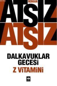 Dalkavuklar Gecesi / Z Vitamini