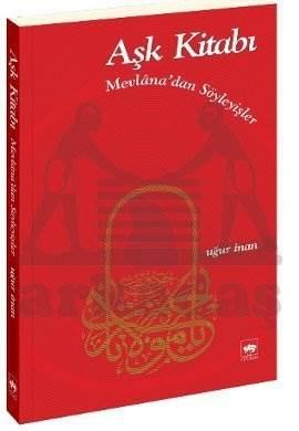 Aşk Kitabı / Mevlana'dan Söyleyişler