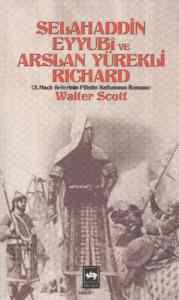 Selahaddin Eyyubi ve Arslan Yürekli Richard