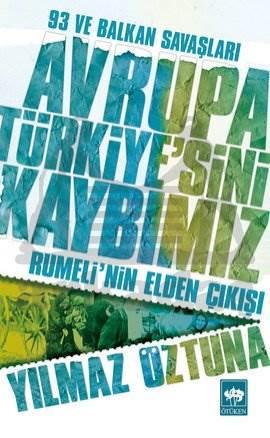 Avrupa Türkiye'sini Kaybımız