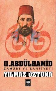 2. Abdülhamid Zamanı ve Şahsiyeti
