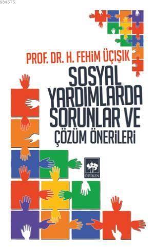 Sosyal Yardimlarda Sorunlar ve Çözüm Önerileri