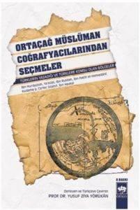 Ortaçağ Müslüman Coğrafyacılarından Seçmeler