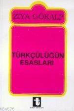 Türkçülügün Esaslari