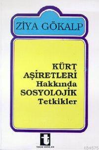 Kürt Asiretleri Hakkinda Sosyolojik Tetkikler