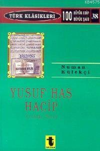 Yusuf Has Hacip ve Kutadgu Bilig