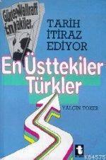 En Üsttekiler Türkler
