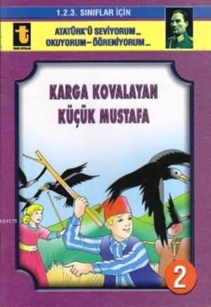 Karga Kovalayan Küçük Mustafa (Eğik El Yazısı); 1. 2. 3. Sınıflar İçin