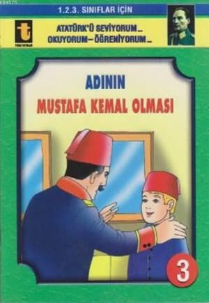 Adının Mustafa Kemal Olması (Eğik El Yazısı); 1. 2. 3. Sınıflar İçin
