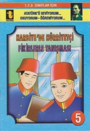 Harbiye'de Hürriyetçi Fikirlerle Tanışması (Eğik El Yazısı); 1. 2. 3. Sınıflar İçin