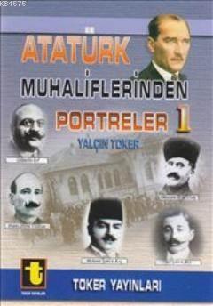 Atatürk Muhaliflerinden Portreler 1