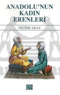 Anadolu'nun Kadın Erenleri