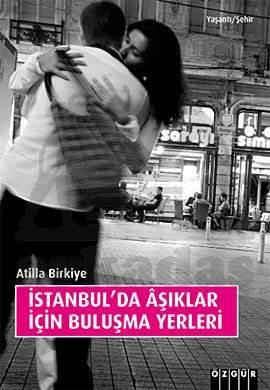 İstanbul'da Aşıklar İçin Buluşma Yerleri
