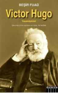 Victor Hugo (Yaşam Öyküsü)