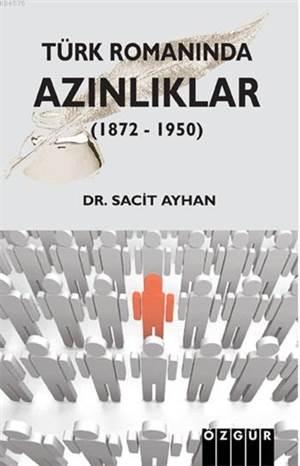 Türk Romanında Azınlıklar (1872 - 1950)