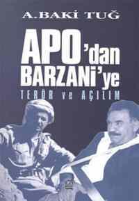 Apo'dan Barzani'ye Terör ve Açılım
