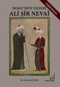 Doğu'nın Yıldızı Ali Şir Nevai