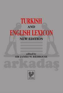 Turkish And English Lexicon, ( Osmanli Türkçesi -  İngilizce  Lugat Tipkibasim )
