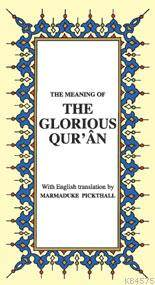 The Glorious Qur'An, ( İngilizce K.K. Meali  )  K. Boy