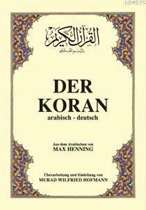 Der Koran,  (Arapça-Almanca  K.K.Ve  Meali ) 1.Ham. B.Boy