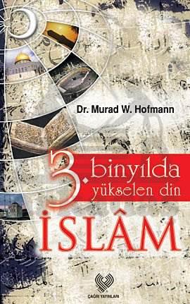 3. Binyilda Yükselen Din İslam