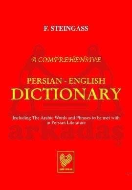 Persian-English Dictionary,  ( Farsça – İngilizce Lugat Tipkibasim   ) F.Steingass