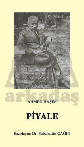 Piyale, ( Osmanli Türkçesi Asli İle Birlikte )