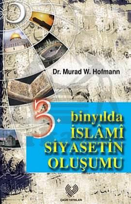 3. Binyilda İslami Siyasetin Oluşumu
