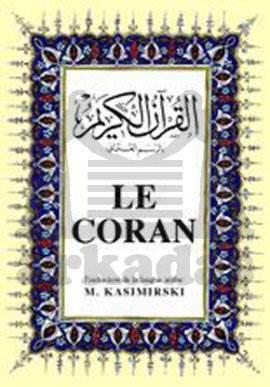 Le Coran, ( Arapça – Fransizca K.K. Ve Meali )  B. Boy