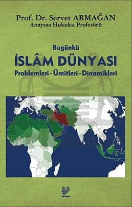 Bugünkü İslam Dünyasi Prop. – Ümitleri – Dinam.