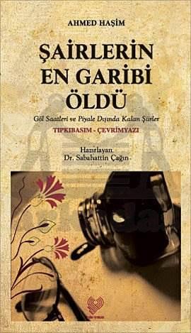 Şairlerin En Garibi Öldü, ( Osmanli T.Asli İle Birlikte)